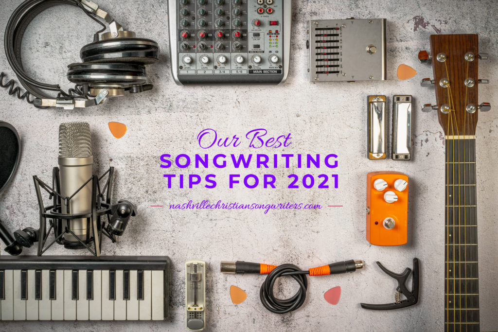 "Musical instruments with ""Our Best Songwriting Tips for 2021"""